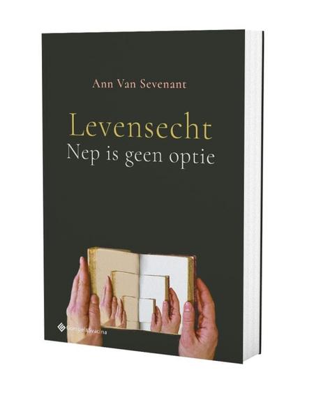 LEVENSECHT - NEP IS GEEN OPTIE - Ann Van Sevenant