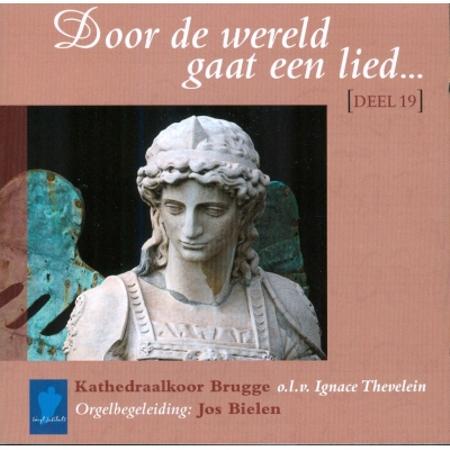 DOOR DE WERELD GAAT EEN LIED - DEEL 19