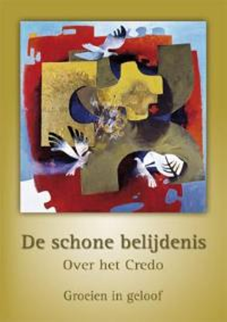 Credo - Schone belijdenis