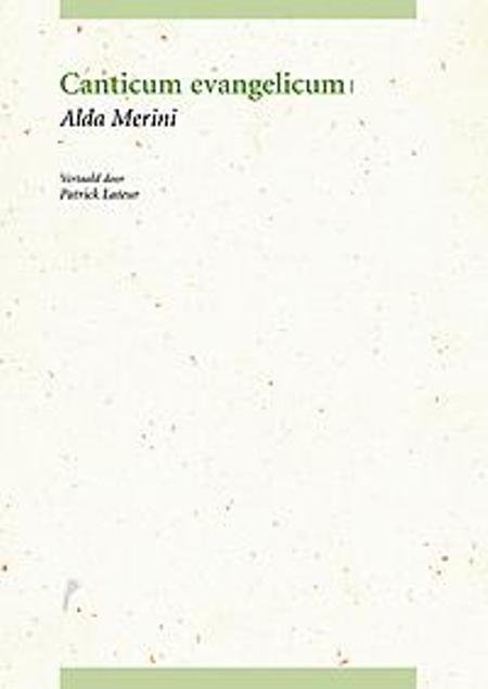 CANTICUM EVANGELICUM - ALDA MERINI/PATRICK LATEUR