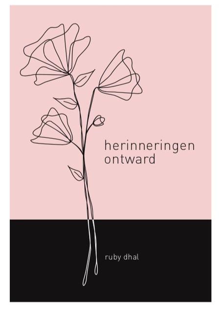 HERINNERINGEN ONTWARD - Ruby dhal - musepoetry