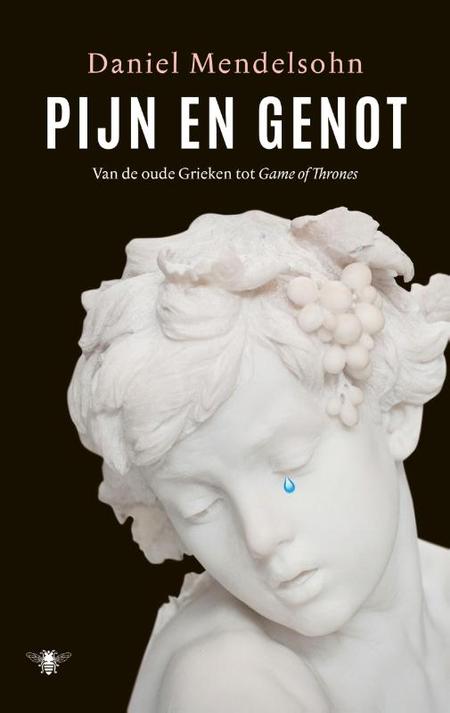 PIJN EN GENOT - D. Mendelsohn - van de oude Grieken tot Game of Thrones