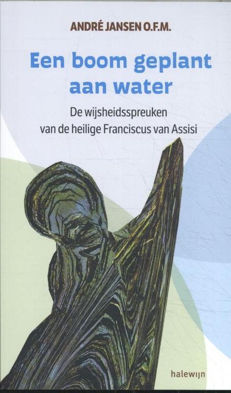 EEN BOOM GEPLANT AAN HET WATER - A. Jansen ofm.