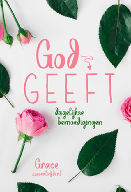 GOD GEEFT DAGELIJKSE BEMOEDIGINGEN - Mulder