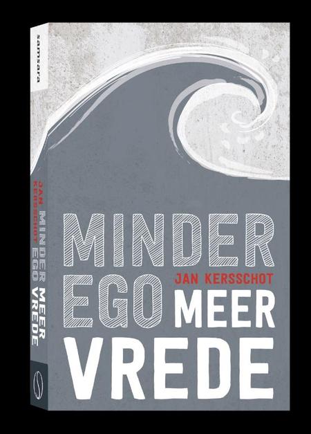 MINDER EGO, MEER VREDE - J. Kersschot - Dialogen over dat wat niemand uitsluit