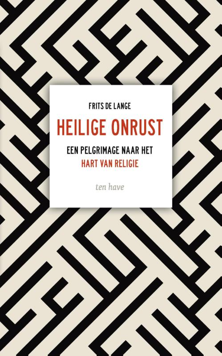 HEILIGE ONRUST - Frits de Lange