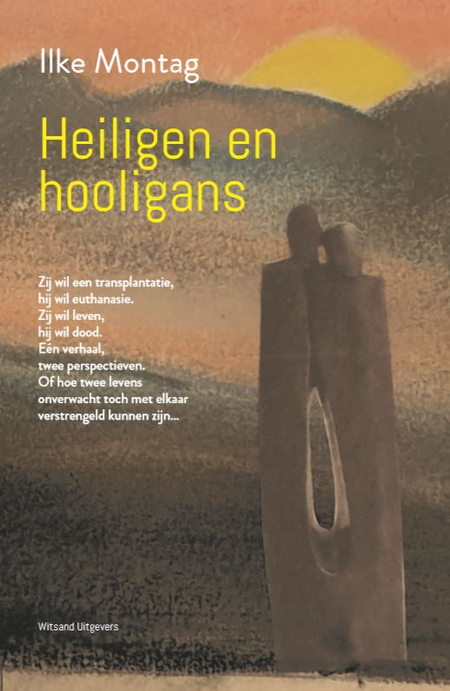 HEILIGEN EN HOOLIGANS - Ilke Montag