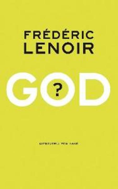 GOD ? - FREDERIC LENOIR
