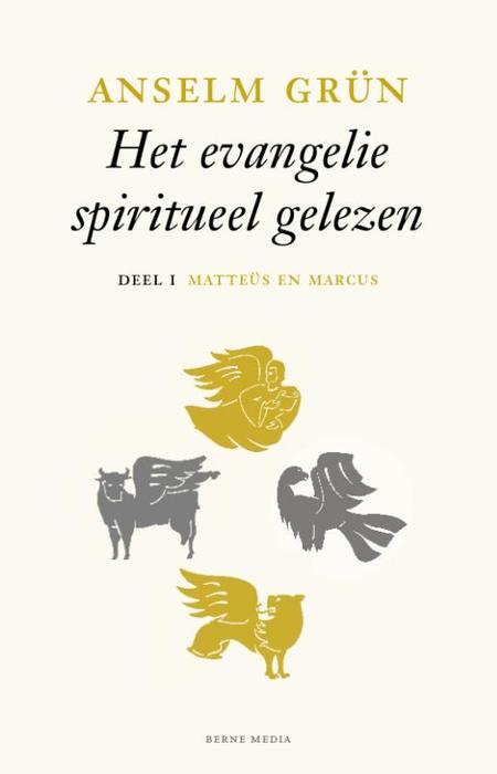 HET EVANGELIE SPIRITUEEL GELEZEN - A. Grün