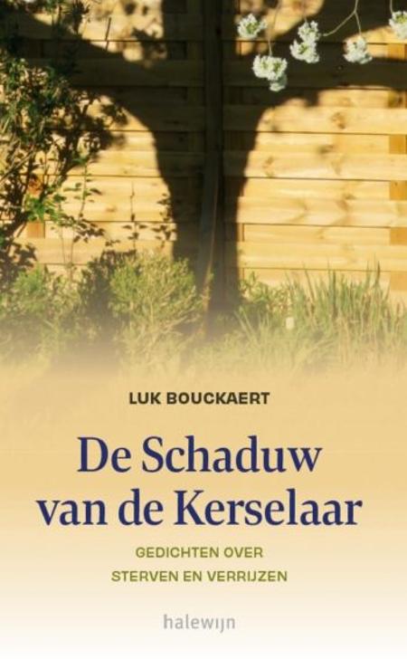 DE SCHADUW VAN DE KERSELAAR - Luk Bouckaert