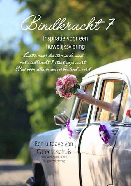 BINDKRACHT 7 - inspiratie voor een huwelijksviering