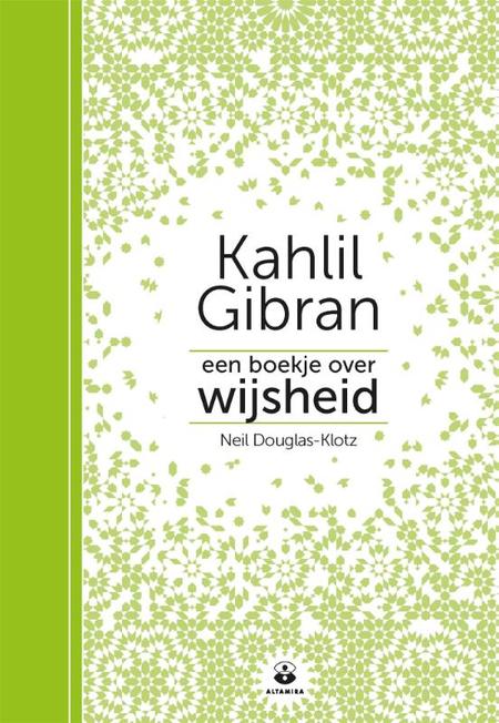 EEN BOEKJE OVER WIJSHEID - Kahil Gibran