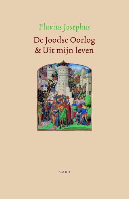 DE JOODSE OORLOG EN UIT MIJN LEVEN - FLAVIUS JOSEPHUS - AMBO