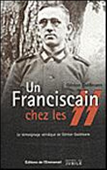 UN FRANCISCAIN CHEZ LES SS - Goldmann