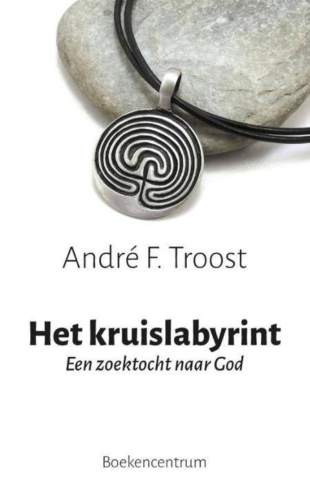 HET KRUISLABYRINT - ANDRE F. TROOST