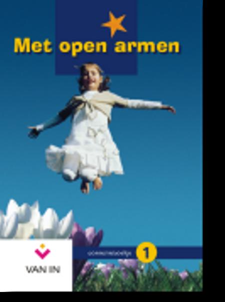 MET OPEN ARMEN 1 - werkschrift - eerste communie