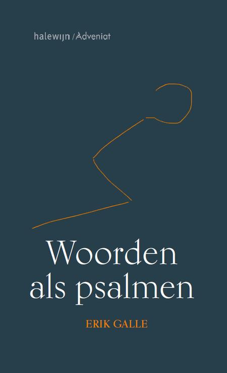 WOORDEN ALS PSALMEN - Erik Galle