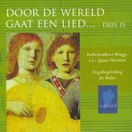 DOOR DE WERELD GAAT EEN LIED - DEEL 15