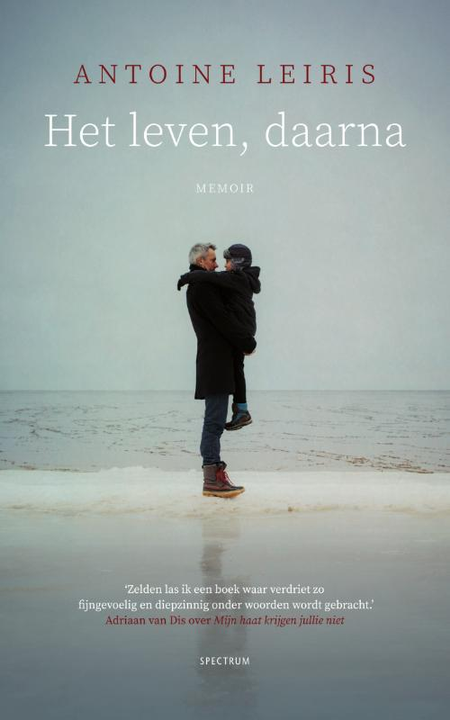 HET LEVEN, DAARNA - Antoine Leiris