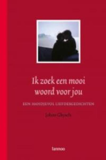 IK ZOEK EEN MOOI WOORD VOOR JOU - JOHAN GHYSELS