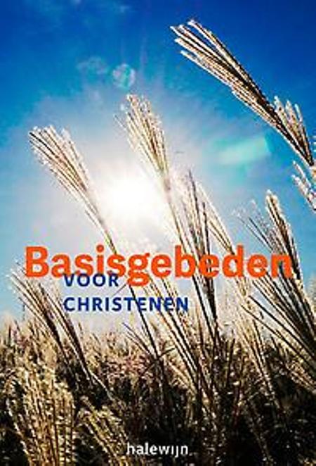 BASISGEBEDEN VOOR CHRISTENEN