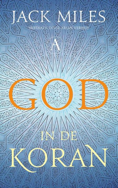 GOD IN DE KORAN - JACK MILES