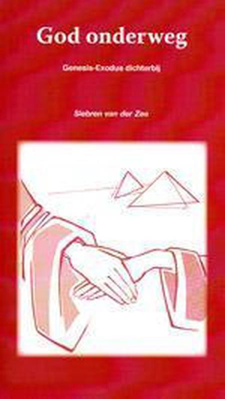 GOD ONDERWEG - SIEBREN VAN DER ZEE