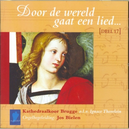 DOOR DE WERELD GAAT EEN LIED - DEEL 17