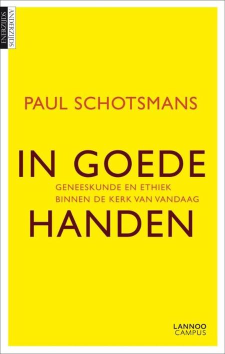 IN GOEDE HANDEN - PAUL SCHOTSMANS