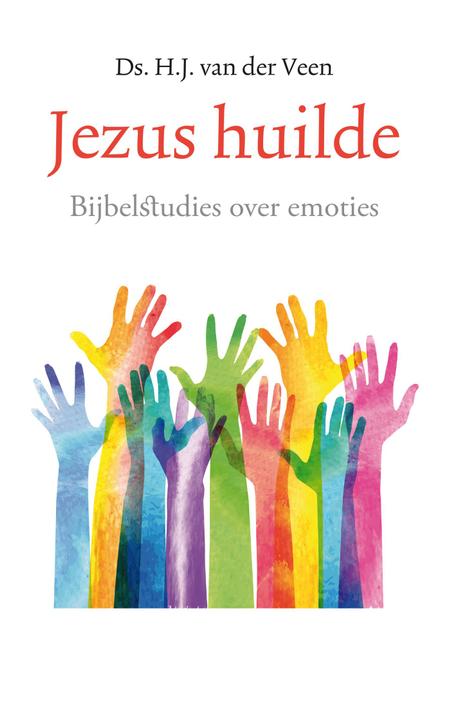 JEZUS HUILDE - H.VAN DER VEEN