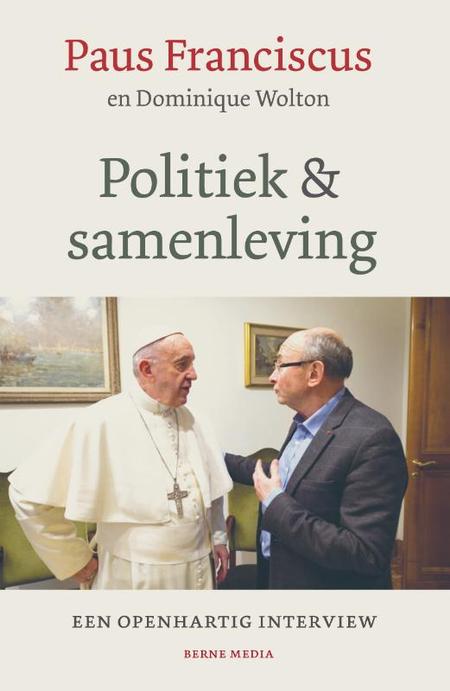 POLITIEK EN SAMENLEVING - Paus Franciscus en D. Wolton