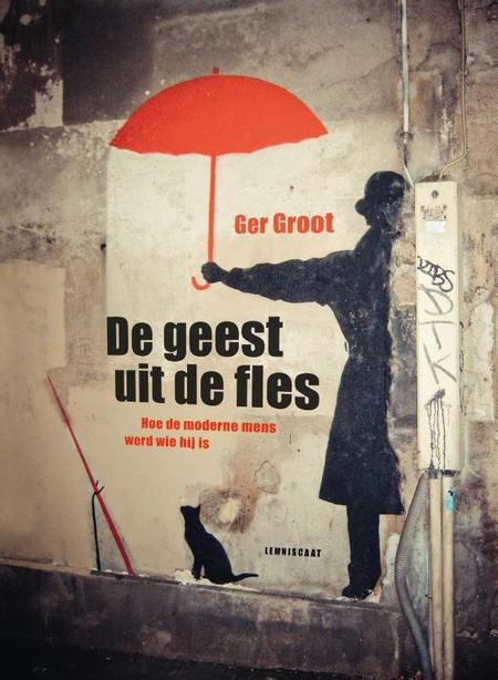 DE GEEST UIT DE FLES - Ger Groot