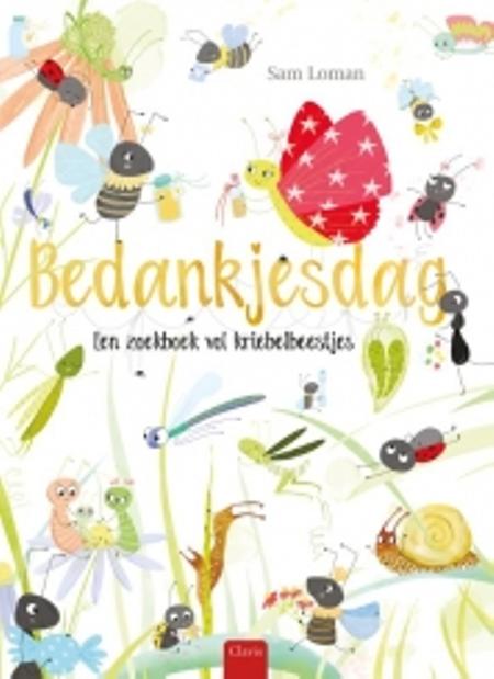 BEDANKJESDAG - Een zoekboek vol kriebelbeestjes - Sam Loman