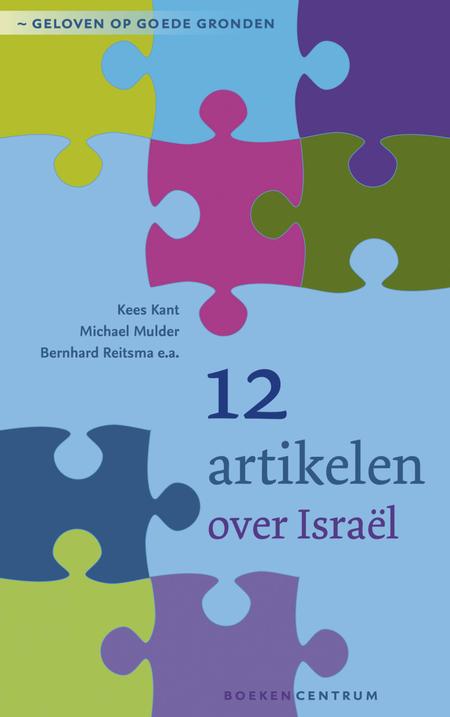 12 ARTIKELEN OVER ISRAËL - K.Kant / M. Mulder ea