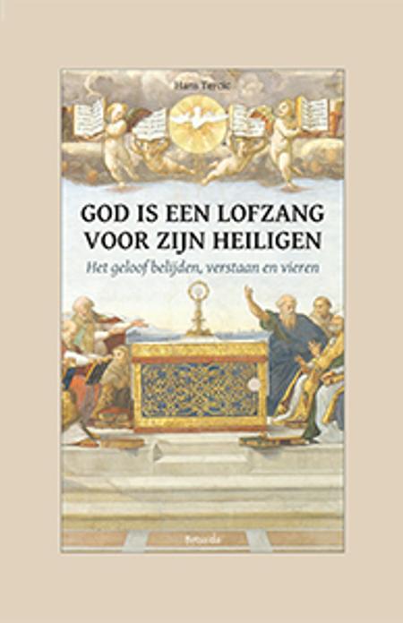 GOD IS EEN LOFZANG VOOR ZIJN HEILIGEN - Hans Tercic
