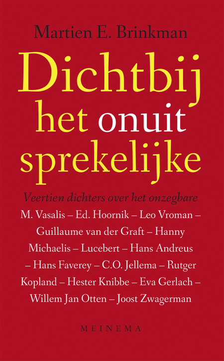 DICHT BIJ HET ONUITSPREKELIJKE - M.E.Brinkman - dichters over het onzegbare