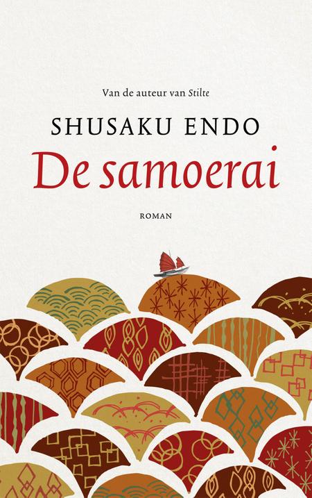 SAMOERAI - Shusaku Endo - Roman ( auteur van de stilte )