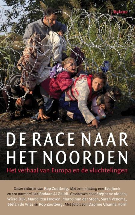 DE RACE NAAR HET NOORDEN - het verhaal van Europa en de vluchtel - pelckmans