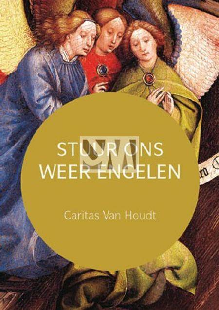 STUUR ONS WEER ENGELEN - CARITAS VAN  HOUDT