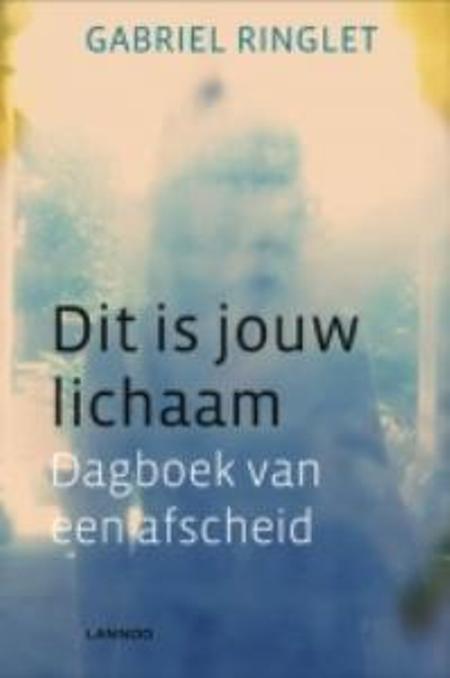 DIT IS JOUW LICHAAM - G. Ringlet