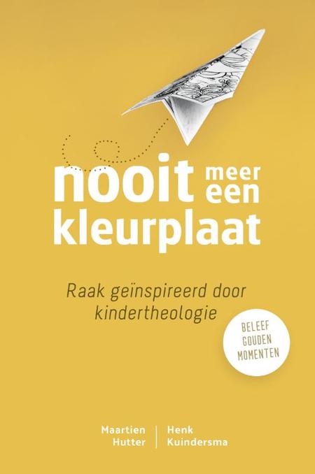 NOOIT MEER EEN KLEURPLAAT - M. Hutter/H.Kuindersma