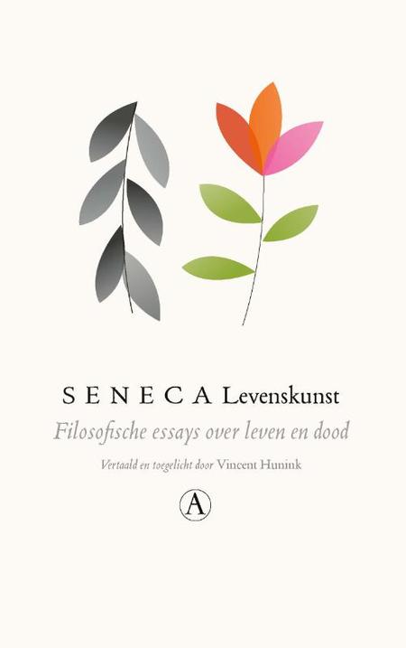 LEVENSKUNST - Seneca - Filosofische essays over leven en dood