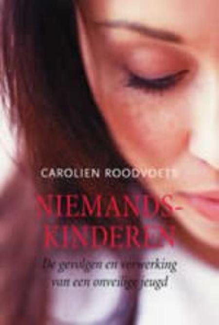 NIEMANDSKINDEREN - Carolien Roodvoets - Centraal boekhuis