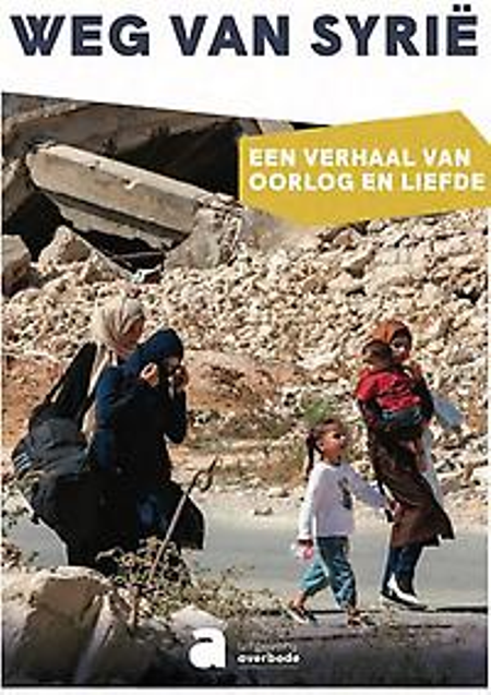 WEG VAN SYRIE - Farouk Al-Hasbani