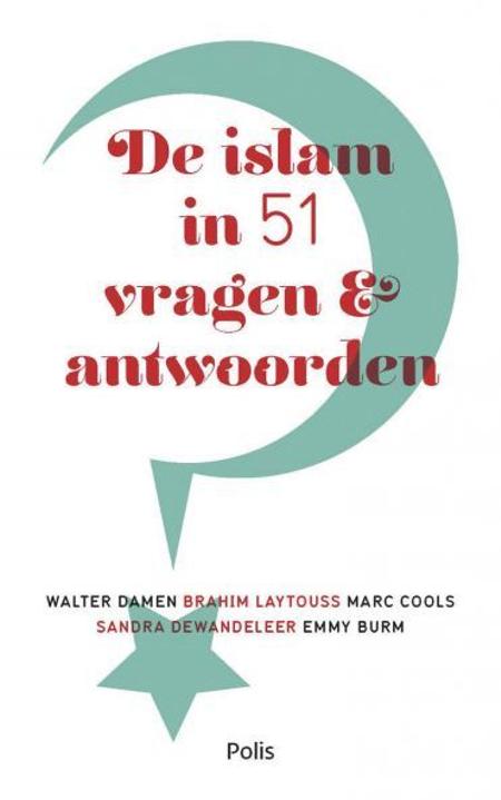 DE ISLAM IN 51 VRAGEN EN ANTWOORDEN - W. Damen e.a.
