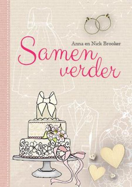 SAMEN VERDER - ANNA EN NICK BROOKER