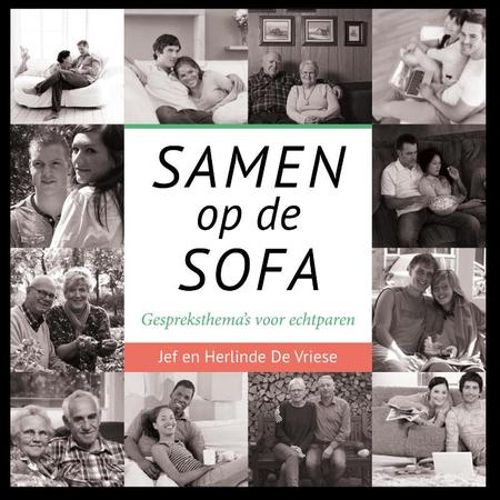 SAMEN OP DE SOFA - GESPREKSTHEMA'S VOOR ECHTPAREN - JEF EN HERLINDE DE VRIESE