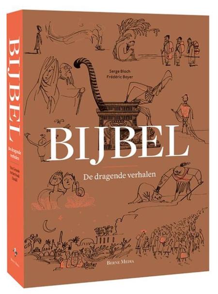 BIJBEL - DRAGENDE VERHALEN - van Genesis tot Daniël - Averbode