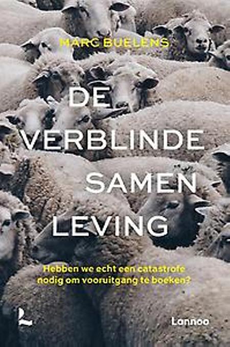 DE VERBLINDE SAMENLEVING - Marc Buelens