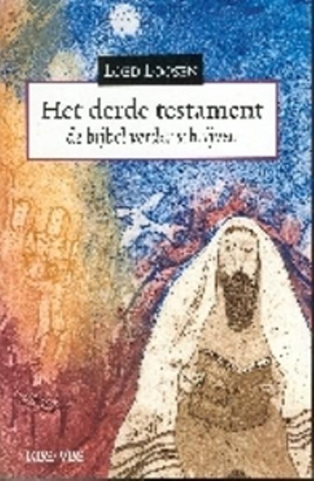 HET DERDE TESTAMENT - Loed Loodsen - de bijbel verder schrijven - KBS